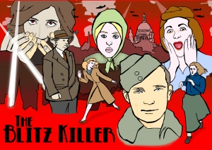 The Blitz Killer Poster | Illustration by Natalie Knowles